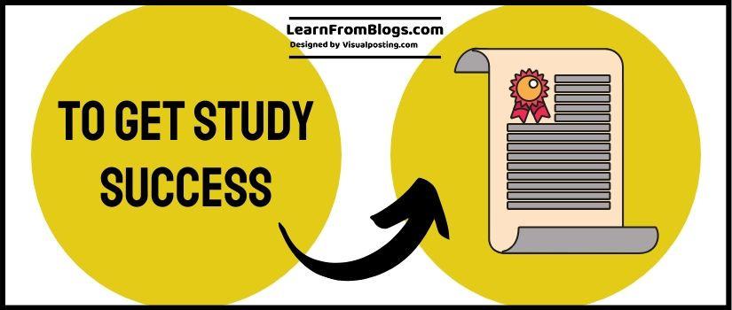 To get study success