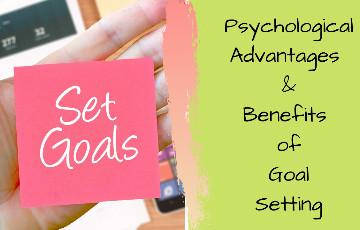 8 Psychological Benefits of setting Goals