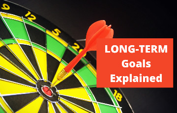 What are the Long-Term Goals? How it is Beneficial?