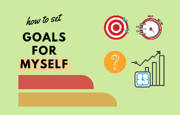 5 Characteristics on How to Set Goals for Myself