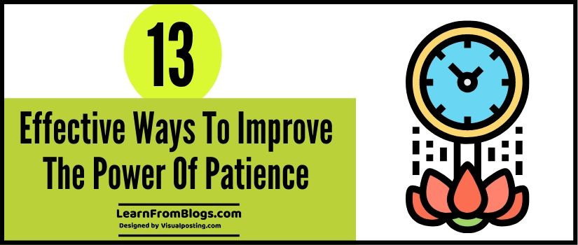 13 effective ways to improve the power of patience