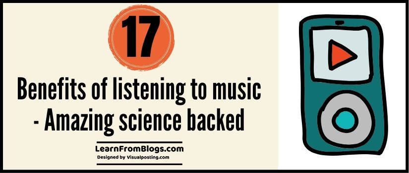 17 benefits of listening to music - amazing science backed