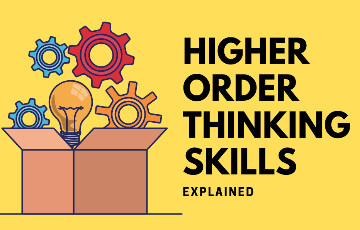 What are Higher Order Thinking Skills?
