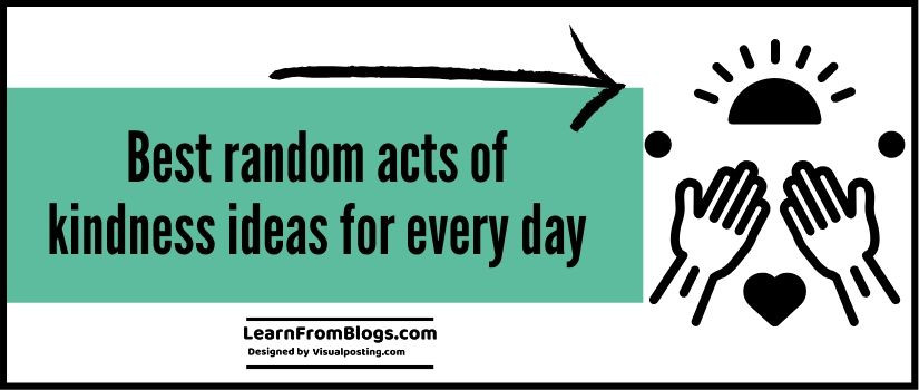 11 Best random acts of kindness ideas for every day