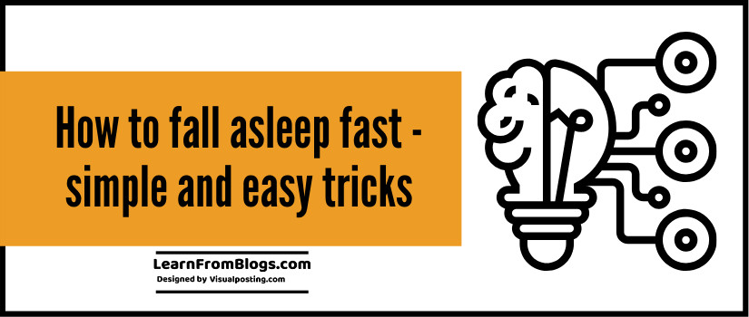 how to fall asleep fast - simple and easy tricks