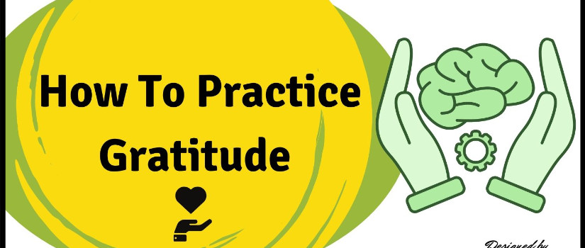 how to practice gratitude - 9 simple tips