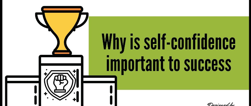 why is self-confidence important to success