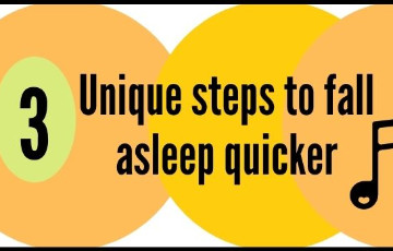3 Unique steps to fall asleep quicker