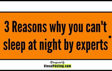 3 Reasons why you can't sleep at night by experts