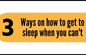 3 Ways on how to get to sleep when you can't