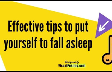 2 Effective tips to put yourself to fall asleep