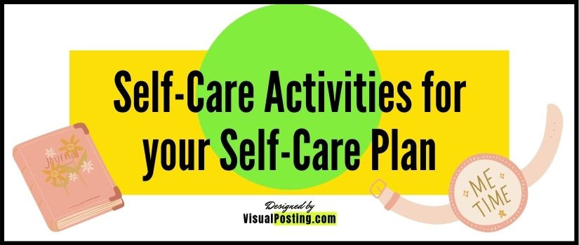 160 Self-Care Activities for your Self-Care Plan