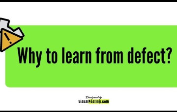Why to learn from defect?