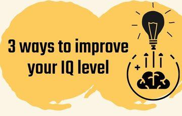 3 ways to improve your IQ level