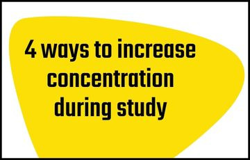 4 ways to increase concentration during study