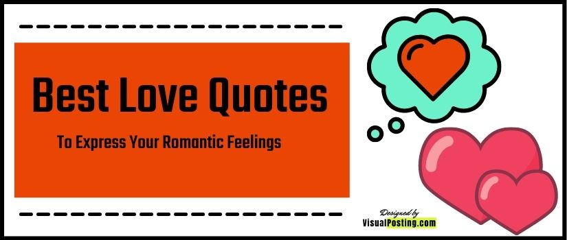 500 Best love quotes to express your romantic feelings