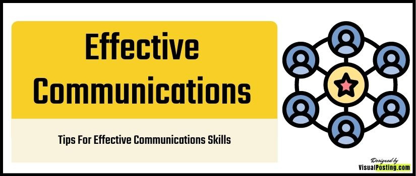Tips For Effective Communications Skills