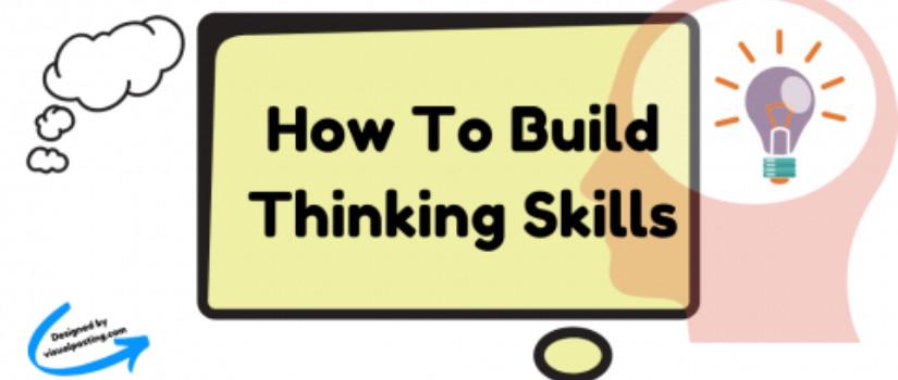 How To Build Thinking Skills