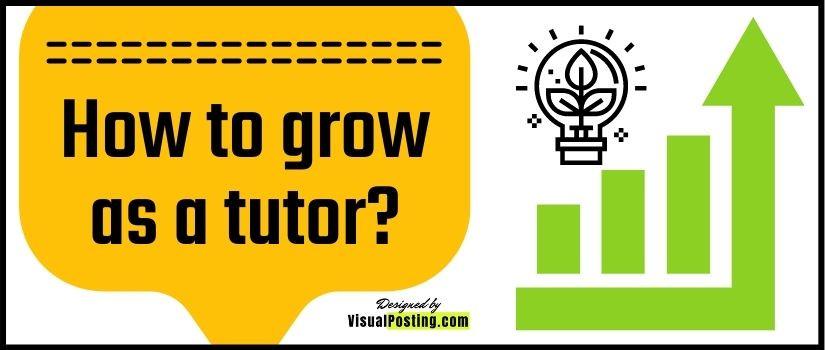 How to grow as a tutor?