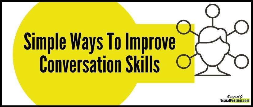 Simple Ways To Improve Conversation Skills