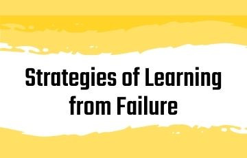 Strategies of Learning from Failure