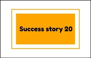 Success story 20