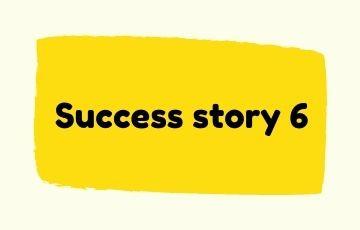 Success story 6