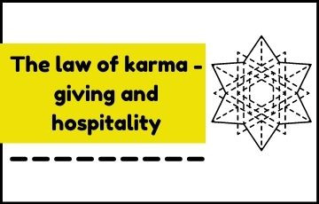 The law of karma - giving and hospitality
