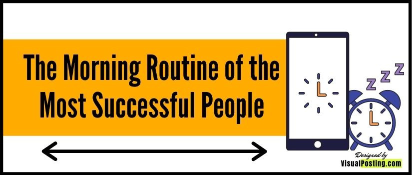 The Morning Routine of the Most Successful People