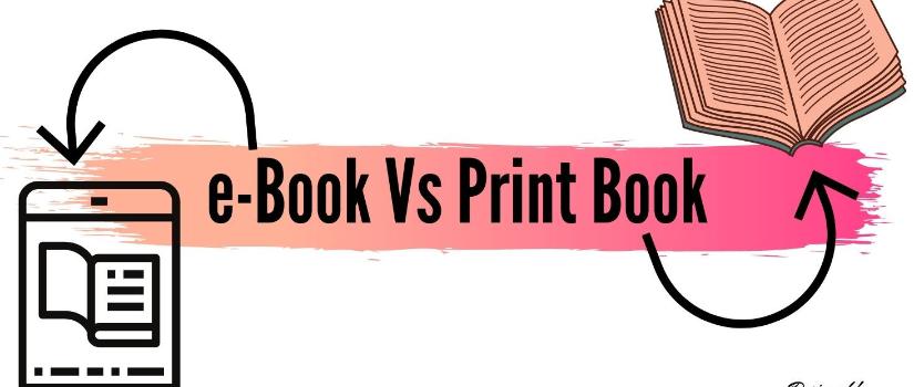 The Never-ending Debate ebook Vs Print Book