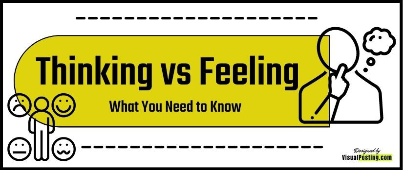 Thinking vs Feeling Made Simple: What You Need to Know