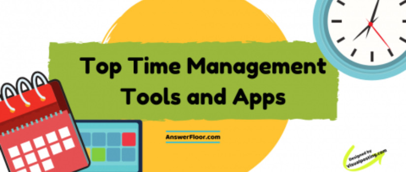Top Time Management Softwares, Tools and Apps