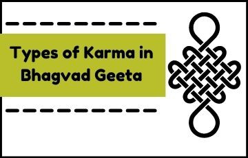 Types of Karma in Bhagvad Geeta