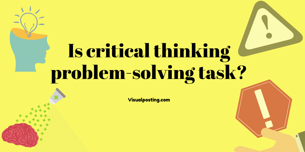 Is critical thinking problem-solving task?.png