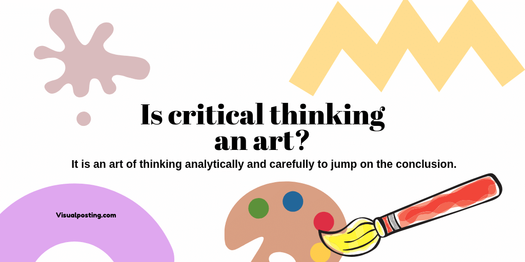 Is critical thinking an art?.png