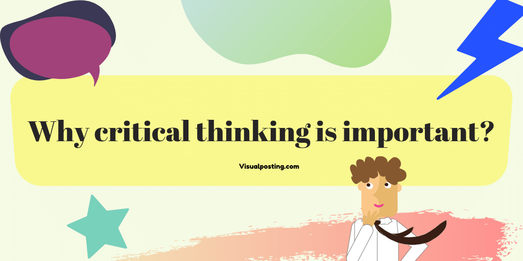Why critical thinking is important?.png