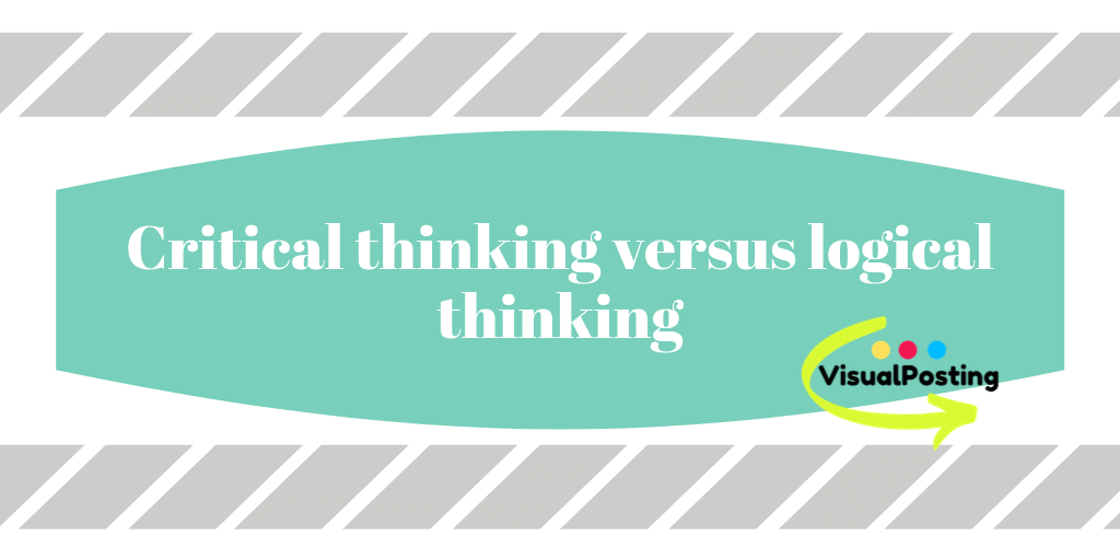 Critical thinking vs logical thinking.png