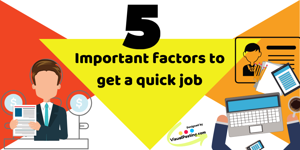 5-Important-factors-to-get-a-quick-job.png