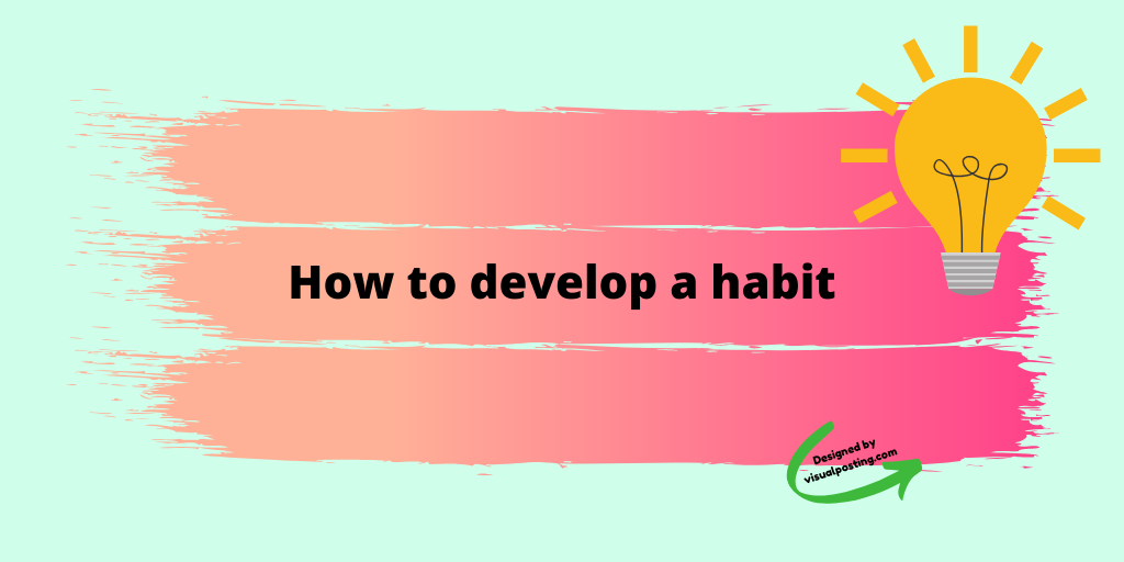How to develop a habit.png