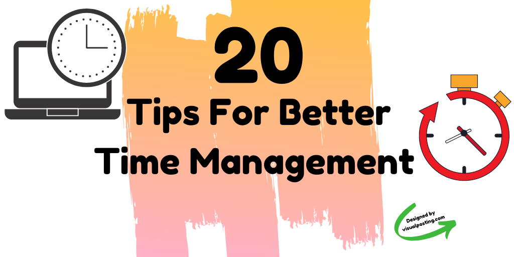 20 tips for better time management.png
