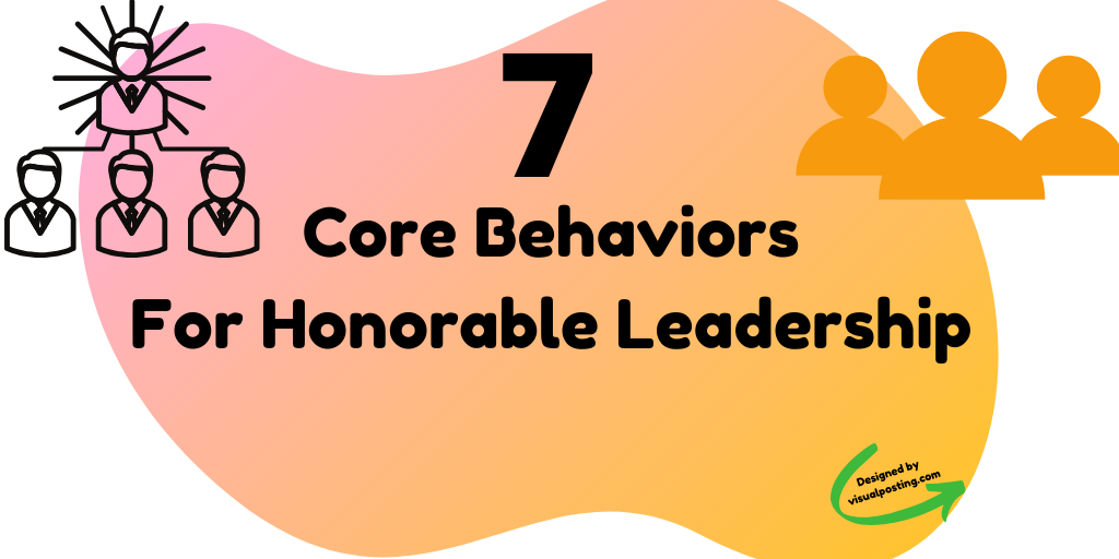 7 core behaviors for honorable leadership.png