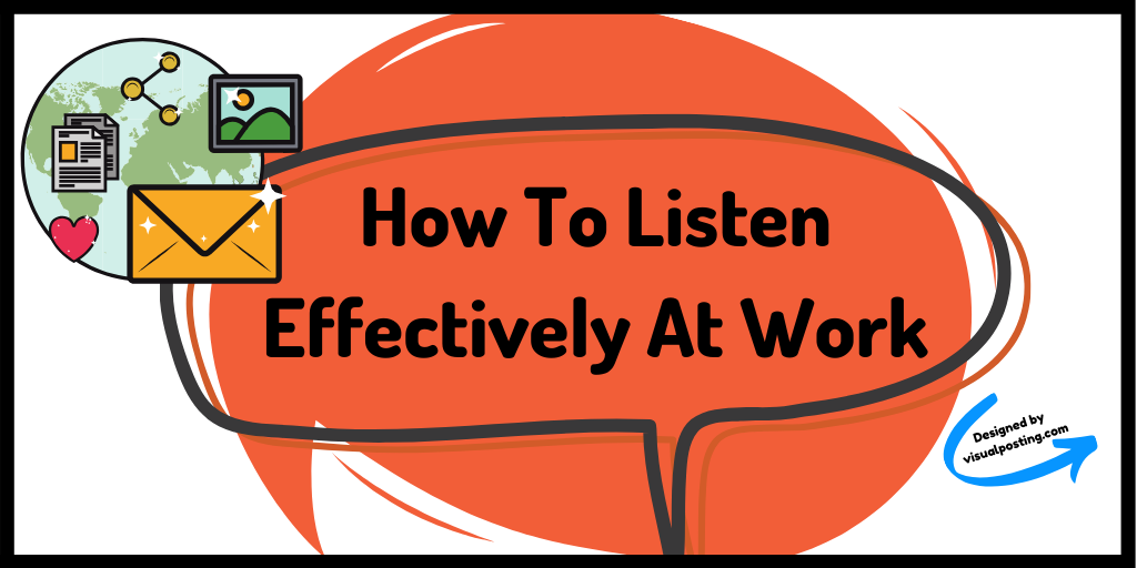 How to listen effectively at work.png