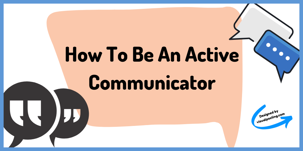 How to be an active communicator.png