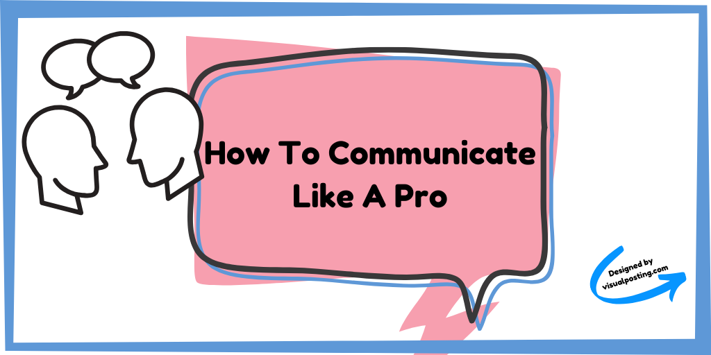 How to communicate like a pro.png