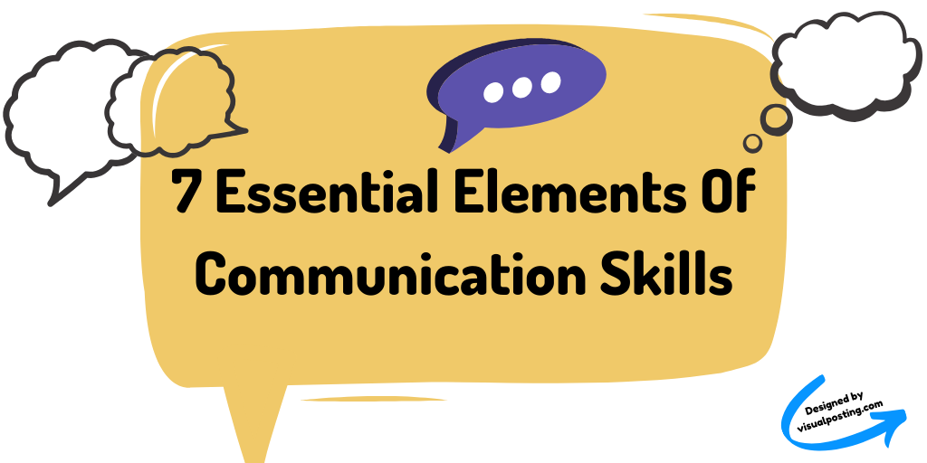 7 essential elements of communication skills.png