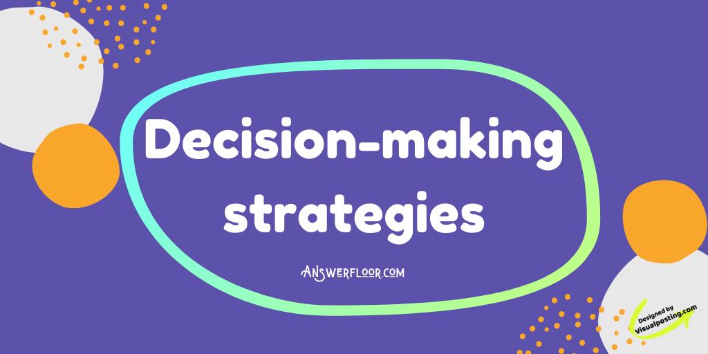 Decision-making strategies.png