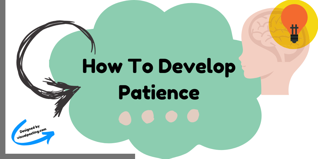 How to develop patience.png