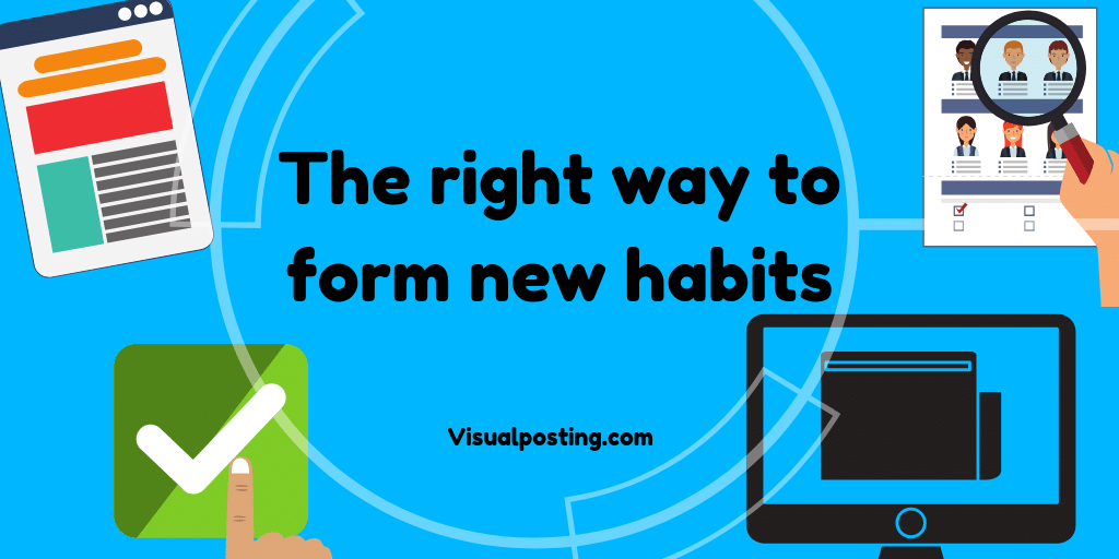 The-right-way-to-form-new-habits.png