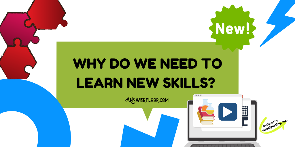 Why do we need to learn new skills?.png