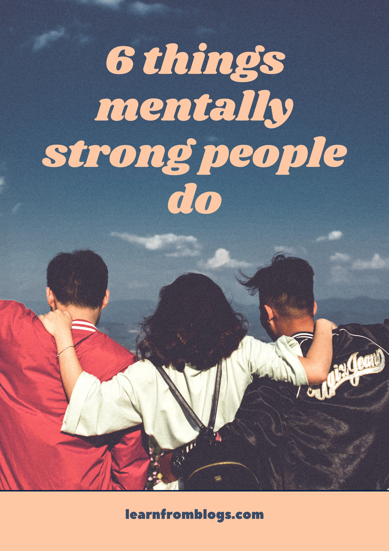 6 things mentally strong people do.png